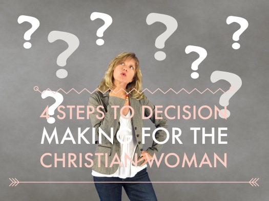 4 Steps to decision making